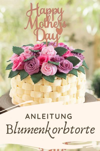 Blumenkorbtorte_Muttertagstorte-Anleitung_01